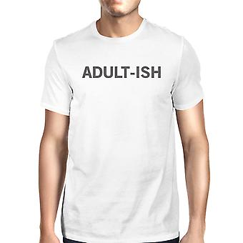 Adult-ish Unisex White T-shirt Funny Typographic Roundneck Tee