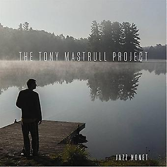 O Tony Mastrull Project - Tony Mastrull Project [CD] EUA importar