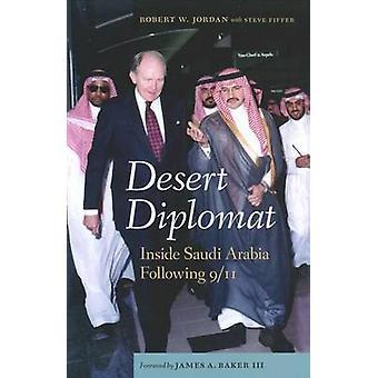 Desert Diplomat by Robert William Jordan & James A. Baker & Steve Fiffer