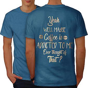 Coffee Addicted To Me Men Royal BlueT-shirt Back | Wellcoda