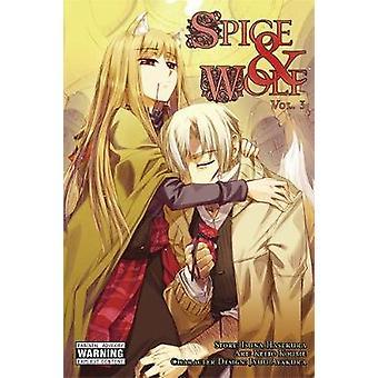Spice and Wolf - Vol. 3 - Manga by Isuna Hasekura - 9780316102346 Book