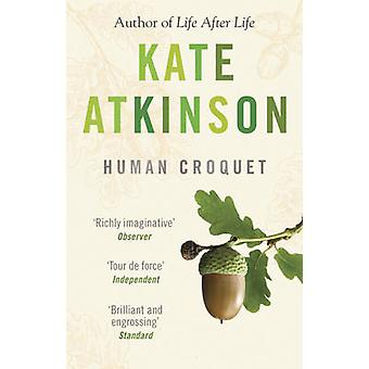 Human Croquet (New jacket) by Kate Atkinson - 9780552996198 Book