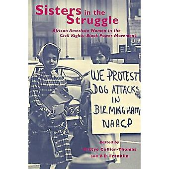 Sisters in the Struggle - African American Women in the Civil Rights-B