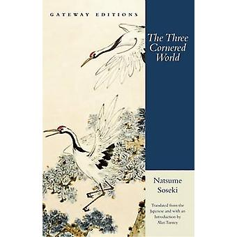 Three Cornered World by Natsume Suseki - 9780895267689 Book