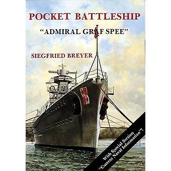 Pocket Battleship - the Admiral Graf Spree by Siegfried Breyer - 97808