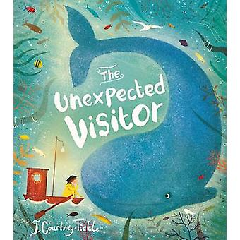 The Unexpected Visitor by Jessica Courtney-Tickle - 9781405283656 Book