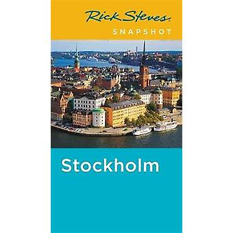 Rick Steves Snapshot Stockholm (Fourth Edition) by Rick Steves Snapsh