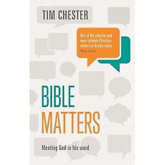 Bibeln frågor - möte Gud i sitt ord av Tim Chester - 9781783595792