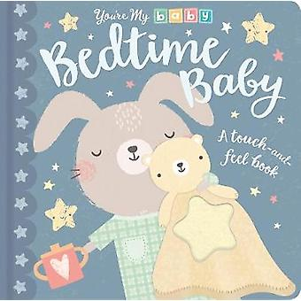You're My Baby - Bedtime Baby by You're My Baby - Bedtime Baby - 978184