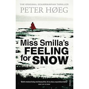 Miss Smilla's Feeling for Snow by Peter Hoeg - 9781860461675 Book