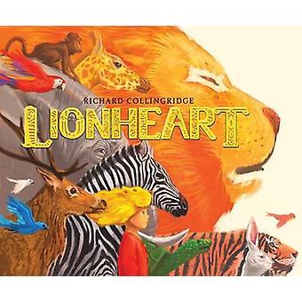 Lionheart by Richard Collingridge - 9781910200926 Book
