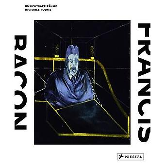 Francis Bacon - Invisible Rooms by Staatsgalerie Stuttgart - Ina Conze