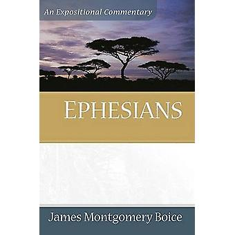 Ephesians - An Expositional Commentary by James Montgomery Boice - 978