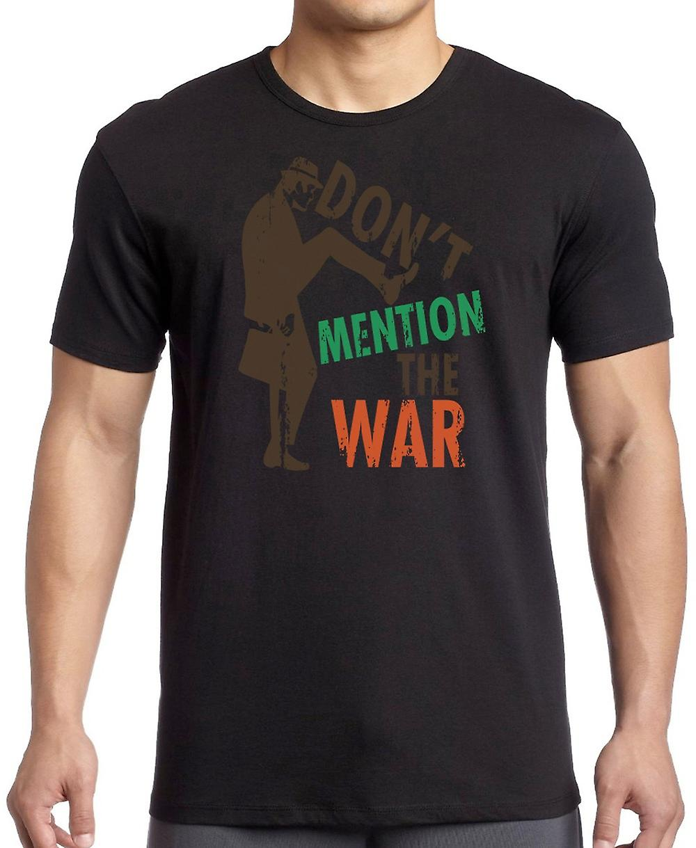 Don�t Mention The War - Funny Walk T Shirt