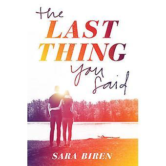Sista du sa av Sara Biren - 9781419723049 bok
