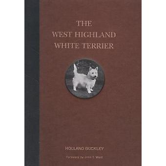 The West Highland White Terrier by The West Highland White Terrier -