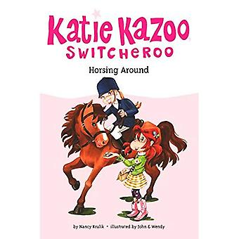 Horsing Around (Katie Kazoo Switcheroo)