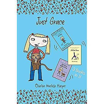 Nur Gnade drei Bücher in einem!: nur Gnade, noch nur Gnade, nur Grace Spaziergänge den Hund