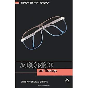 Adorno and Theology (Philosophy and Theology)