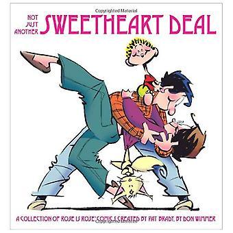 Niet zomaar een Sweetheart Deal: Een verzameling van Rose Is Rose Comics