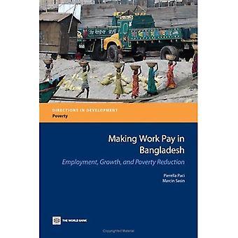 Rendre le travail rémunérateur au Bangladesh: emploi, croissance et réduction de la pauvreté