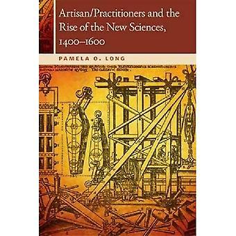 Handwerker/Praktiker und der Aufstieg der neuen Wissenschaften, 1400-1600