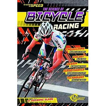 Science of Bicycle Racing (Science of Speed)