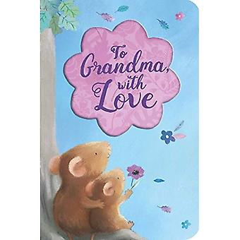 To Grandma, with Love (Special Delivery Books) [Board book]