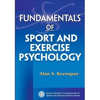Grunderna i Sport och motion psykologi (Human Kinetics' Fundamentals av idrott och motion-serien)
