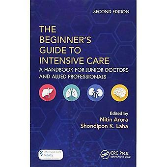 Guía del principiante a los cuidados intensivos: un manual para médicos y profesionales afines