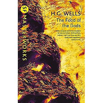 The Food of the Gods (S.F. Masterworks)