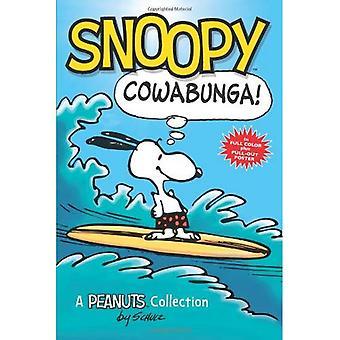 Snoopy: Cowabunga!: eine Sammlung von Erdnüsse (Amp! Comics für Kinder)
