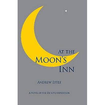Die Moon Inn by Andrew Lytle - 9780817355494 Buch