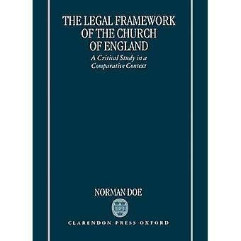 الإطار القانوني لكنيسة إنجلترا بالدراسة الحاسمة في سياق مقارن بالكيان التشغيلي المعين & نورمان