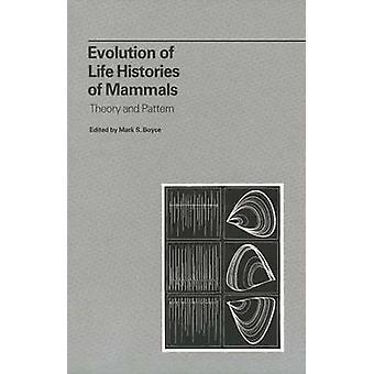Evolução das histórias de vida de mamíferos por Boyce & Mark S.