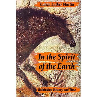 歴史とマーティン ・ カルヴィン ルターによって時間を再考する地球の精神で