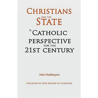 Christians and the State by Duddington & John
