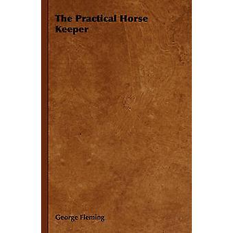 Den praktiska häst Keeper av Fleming & George