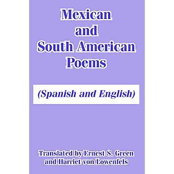 Poèmes mexicain et sud-américain espagnol et en anglais par Green & Ernest & S.