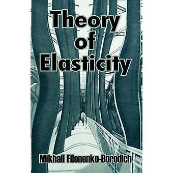 Theory of Elasticity by FilonenkoBorodich & Mikhail
