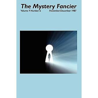 The Mystery Fancier Vol. 9 No. 6 NovemberDecember 1987 by Townsend & Guy M.
