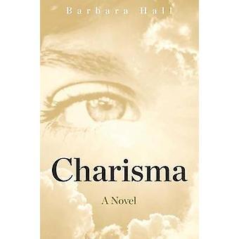 Charisma by Hall & Barbara