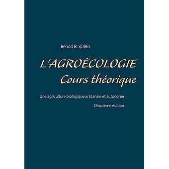 Lagrocologie  Cours Thorique by Sorel & Benot R.