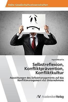 Selbstreflexion Konfliktpravention Konfliktkultur by Hovorka Ingrid