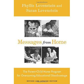 Messages from Home: The Parent-Child Home Program for Overcoming Educational Disadvantage (Critical Perspectives on the P)