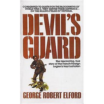 Devil's Guard by George Robert Elford - 9780440120148 Book