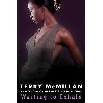 Waiting to Exhale by Terry McMillan - 9780451217455 Book
