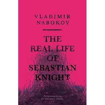 The Real Life of Sebastian Knight by Vladimir Nabokov - Michael Dirda
