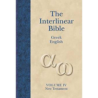 New Testament - v. 4 - Interlinear (2nd) by Jay Patrick Green - Jay Pat