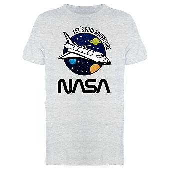NASA Science romfartøy Let ' s Finn Adventure T-skjorte for menn